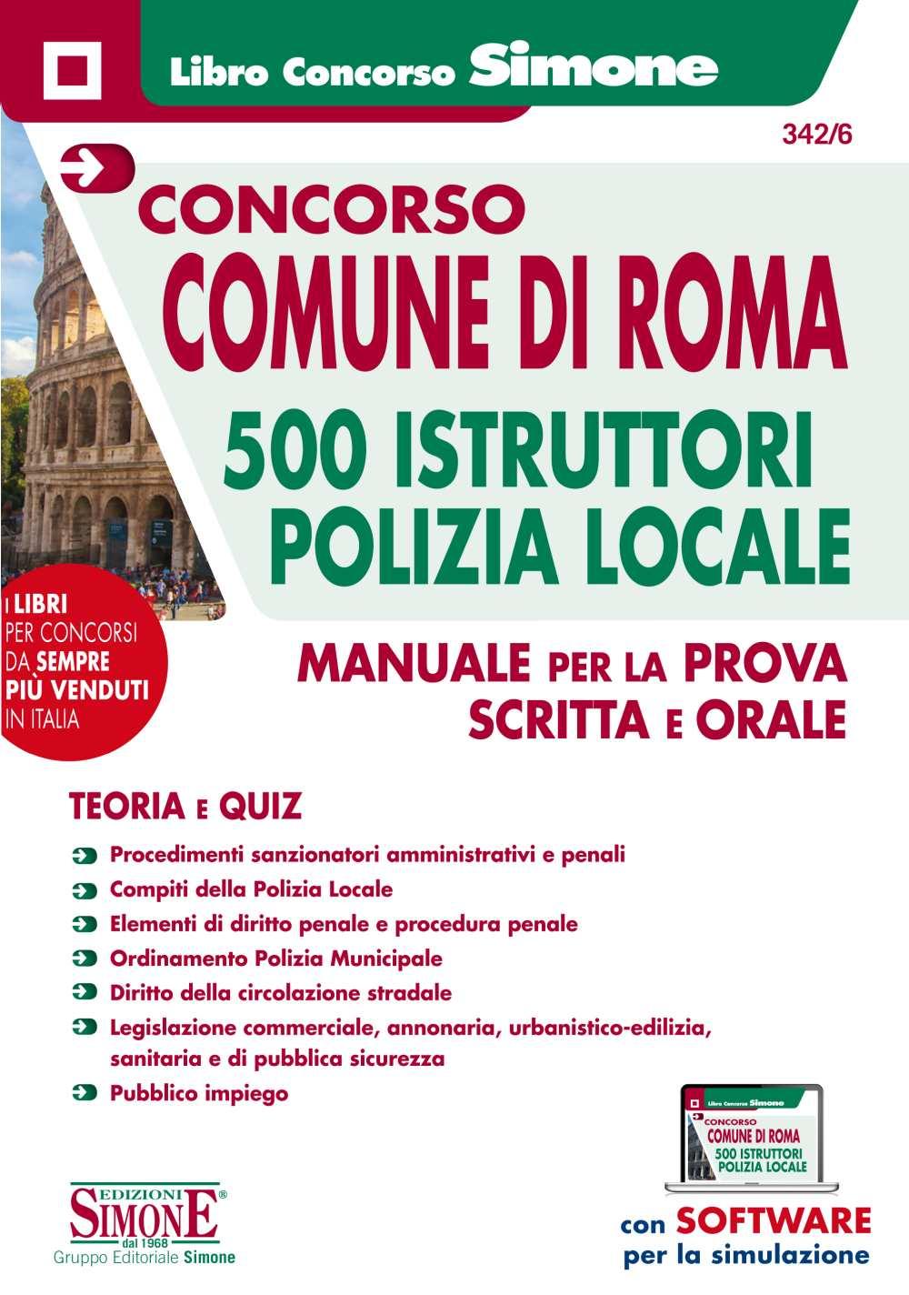 Concorso Comune di Roma 500 Istruttori Polizia Locale - Manuale per la  prova scritta e orale - Teoria e Quiz - Edizioni Simone