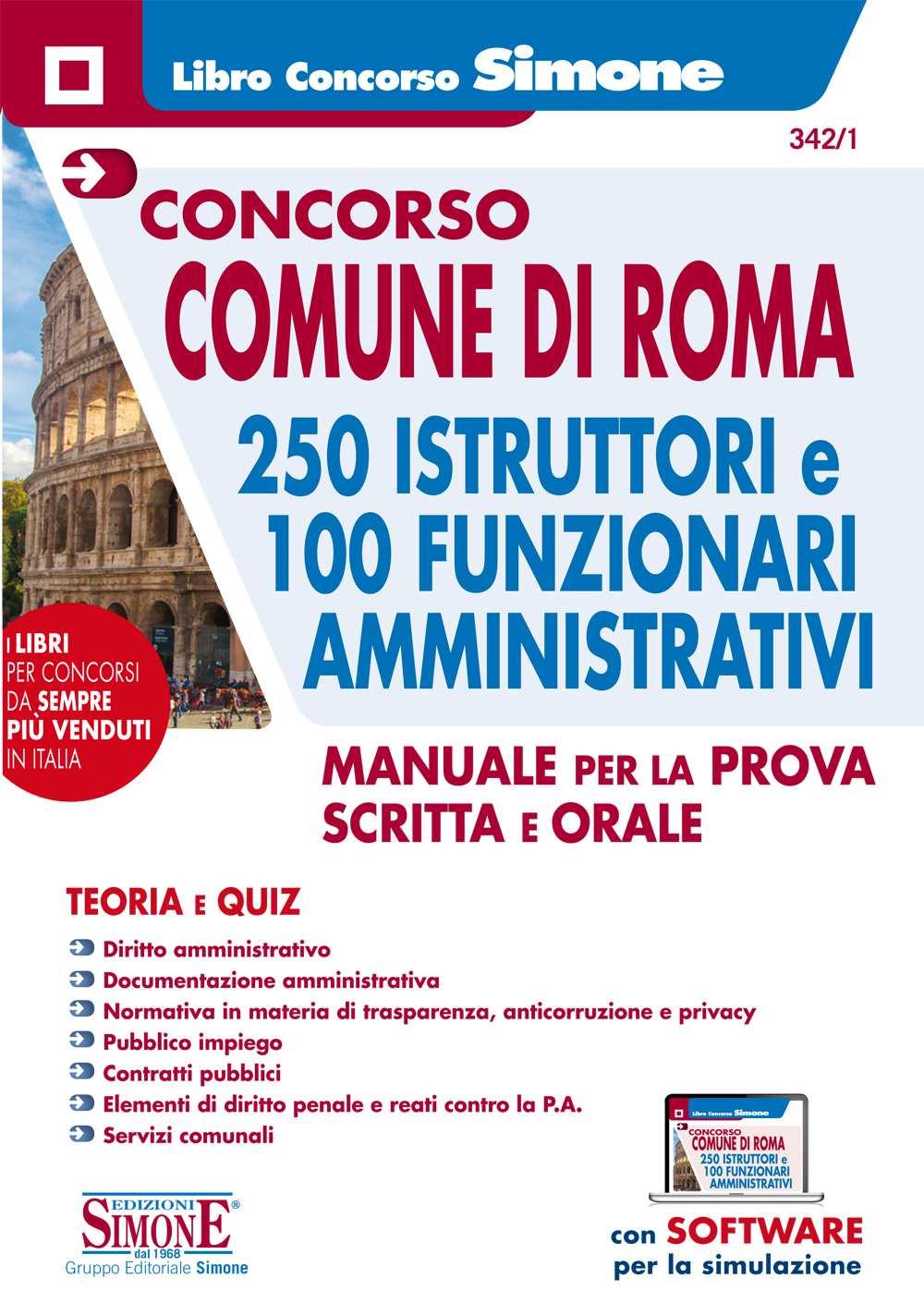Manuale Comune di Roma per 250 istruttori e 100 funzionari amministrativi
