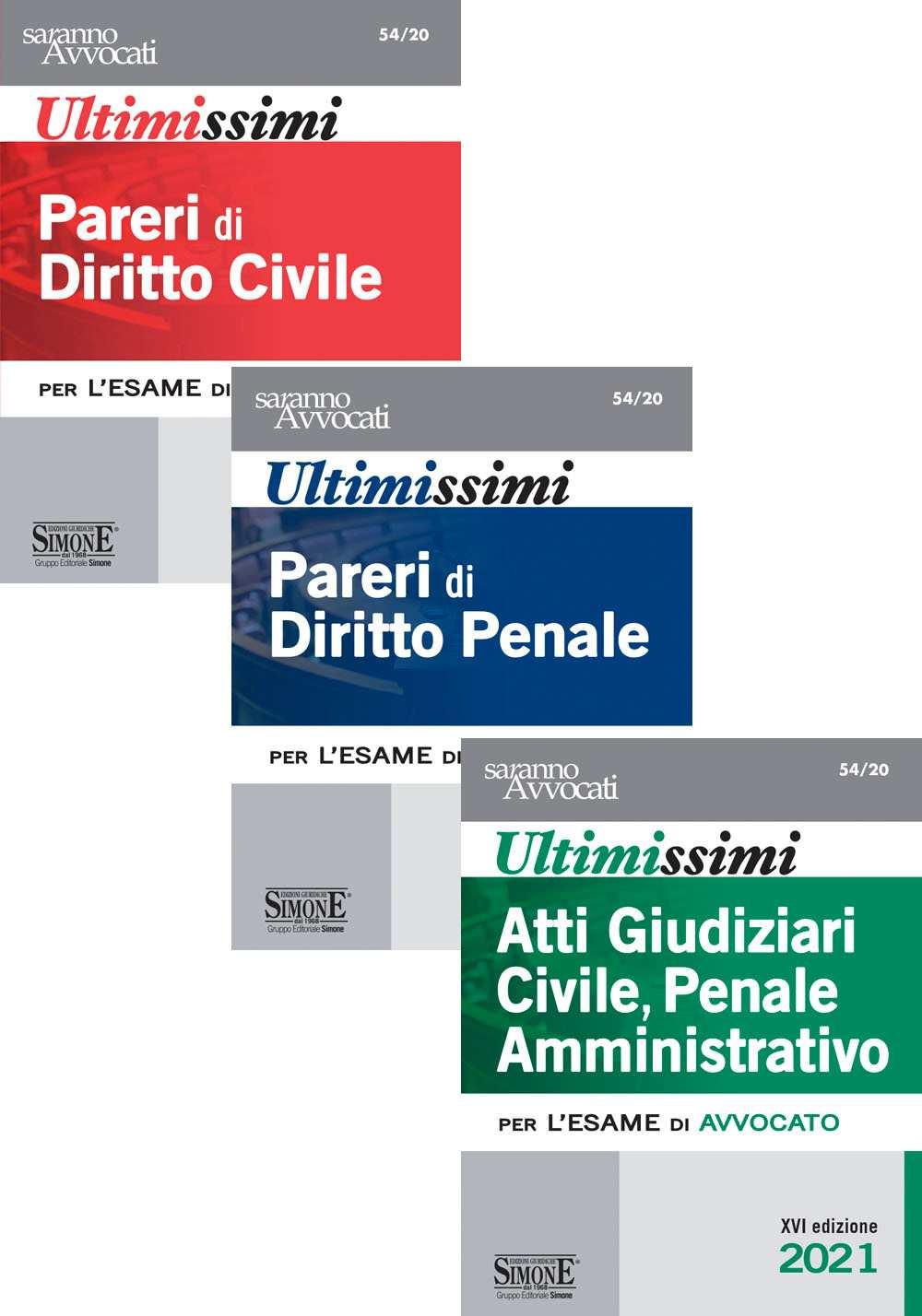 Ultimissimi Pareri di Diritto Civile, Diritto Penale e Atti Giudiziari