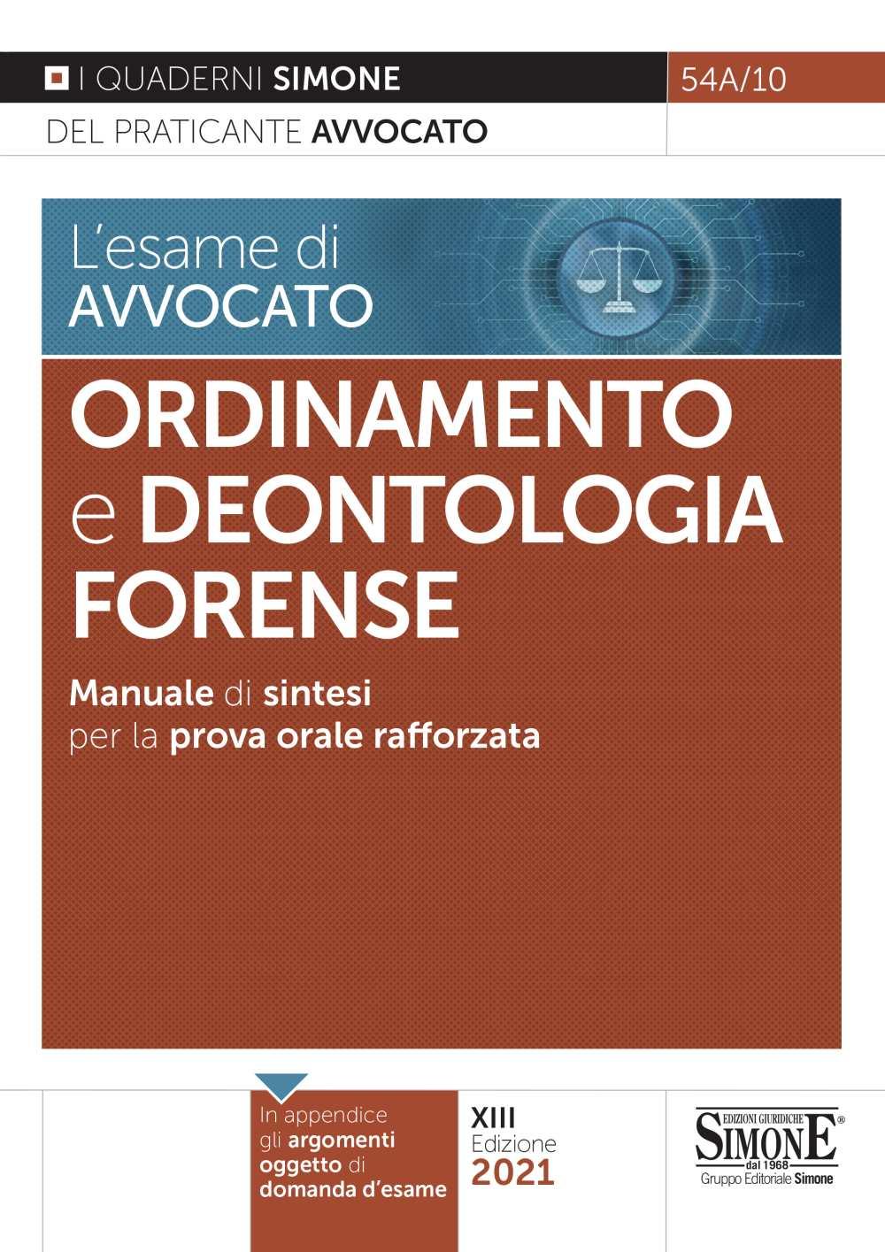 L'esame di avvocato - Ordinamento e Deontologia Forense - Manuale