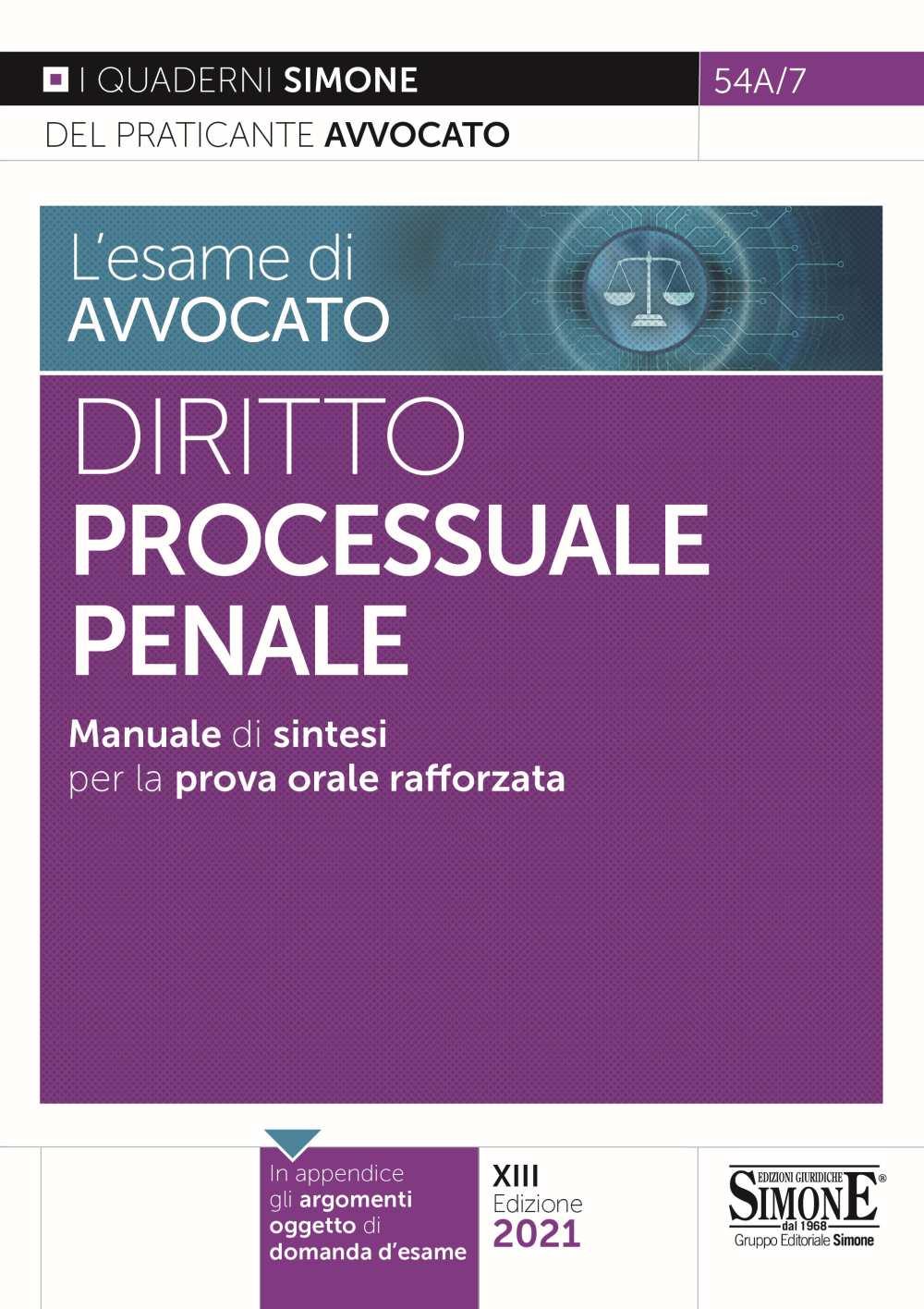 L'esame di avvocato - Diritto Processuale Penale - Manuale di sintesi